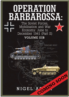 Volume IIIB – The Soviet Forces, Mobilisation and War Economy: June to December 1941 (Part II).